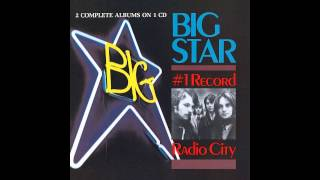 "Big Star, ""Radio City,"" Side 2, Part 3"