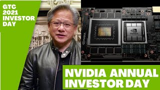 NVIDIA GTC 2021 Annual Investor Day with NVIDIA CEO Jensen Huang