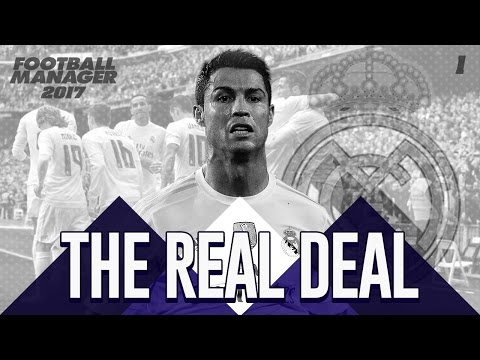 The Real Deal: Real Madrid #1 - EL CLASICO! - Football Manager 2017
