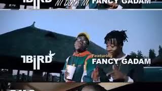 vuclip T Bird ft Fancy gadam - Ni dola ni - teaser