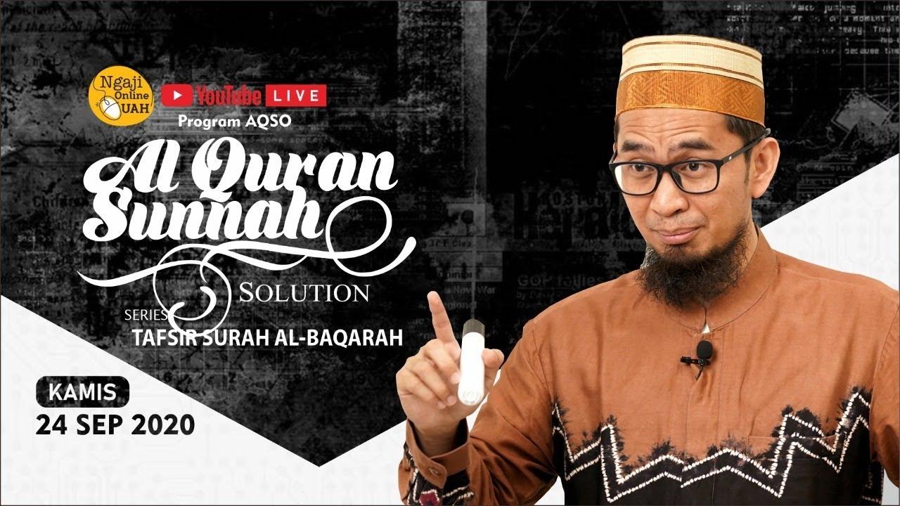 [LIVE] Program AQSO : Serial Tafsir Surah Al-Baqarah - Ustadz Adi Hidayat