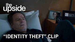 "The Upside | ""Identity Theft"" Clip 
