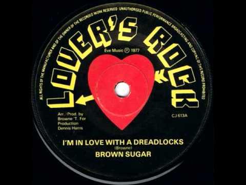 Brown Sugar - I'm In Love With A Dreadlocks Mp3