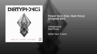 Power Now Feat Matt Rose Original Mix