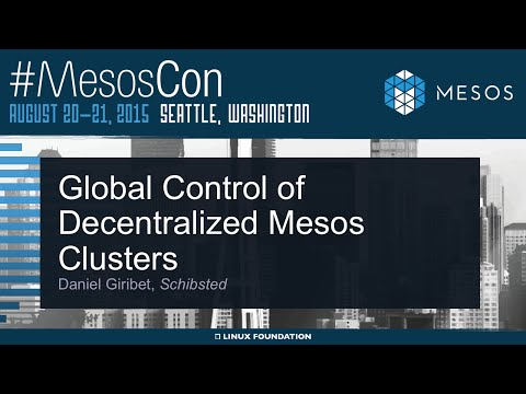 Global Control of Decentralized Mesos Clusters