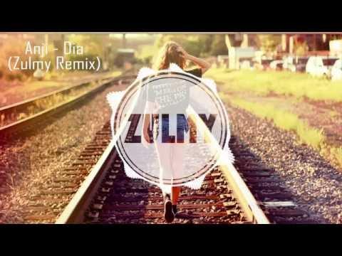 Anji - Dia ( Zulmy Remix )