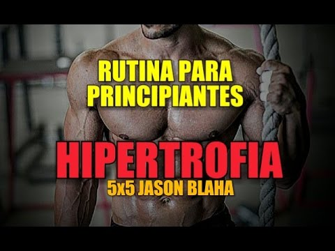 RUTINA DE HIPERTROFIA PARA PRINCIPIANTES: FULLBODY 5X5