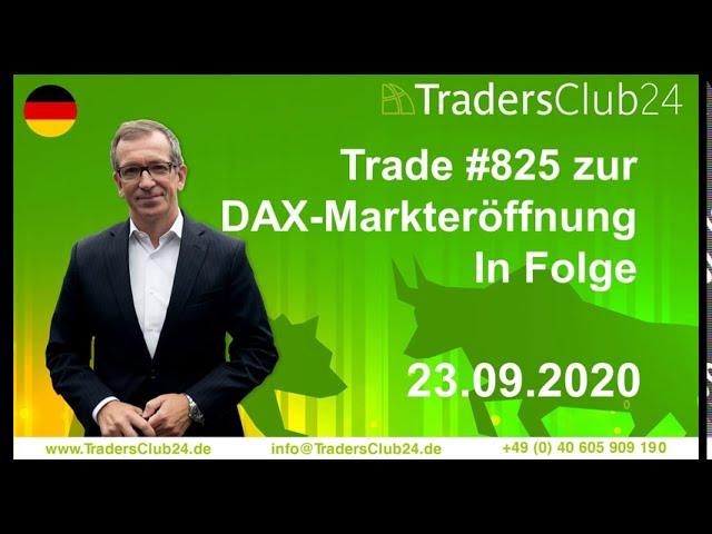 TradersClub24 Dax Open Range Breakout Live Trade am 23.09.2020 Daytrading Forex