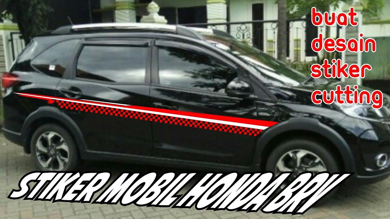 Cara Buat Stiker Mobil Honda BRV