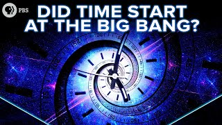 Did Time Start at the Big Bang?