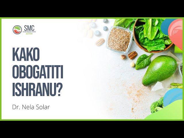 Kako obogatiti ishranu?