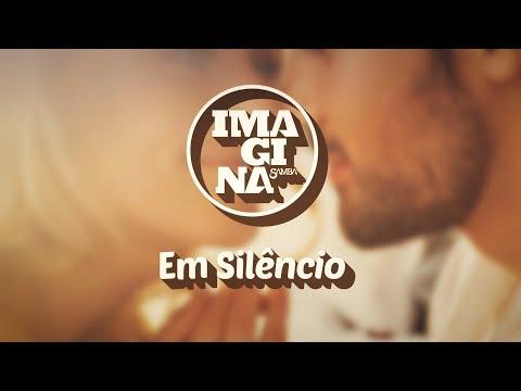 ImaginaSamba: Em Silêncio (Lyric Vídeo)