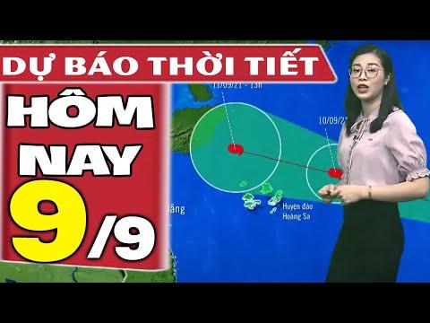 Dự báo thời tiết hôm nay mới nhất ngày 9/9/2021 | Dự báo thời tiết 3 ngày tới