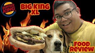 Big King XL Food Review