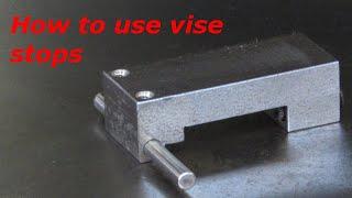 Using Vise Stops