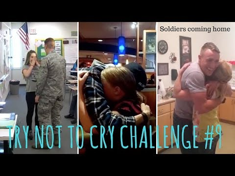 TRY NOT TO CRY CHALLENGE #9, Soldiers coming home
