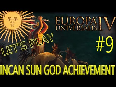 EU4: Incan Sun God Achievement LP # 9