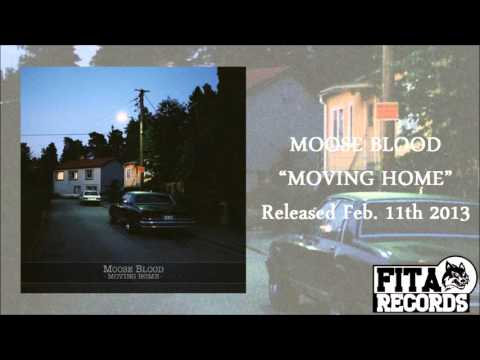 Moose Blood | Moving Home HD