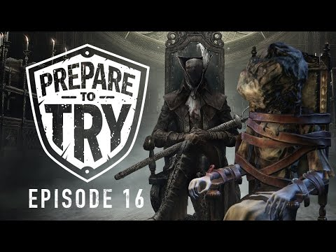 Prepare To Try Bloodborne: Episode 16 - Research Hall & Lady