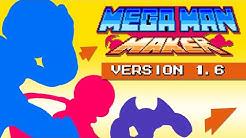 Mega Man Maker Version 1.6 is released!