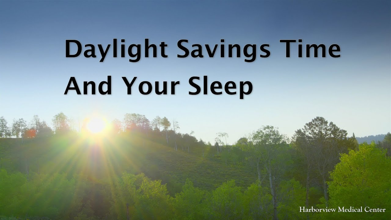 How daylight saving time affects your sleep and overall health