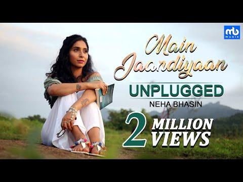 Main Jaandiyaan Unplugged   Meet Bros ft. Neha Bhasin   Mintu Sohi   Sameer Uddin   MB Music