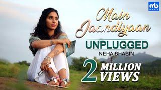 Main Jaandiyaan Unplugged Meet Bros Ft Neha Bhasin Mintu Sohi Sameer Uddin Mb Music