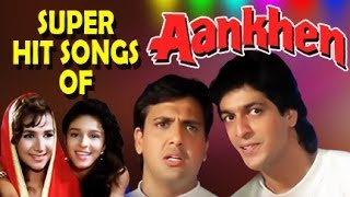 Aankhen Hindi Movie | All Songs Collection Jukebox | Govinda, Shilpa Shirodkar