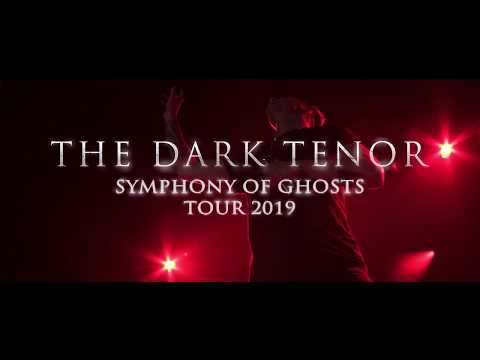 THE DARK TENOR - Symphony Of Ghosts Tour Trailer
