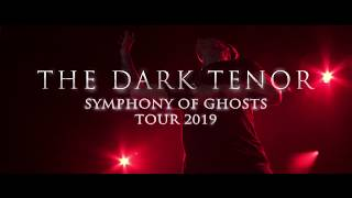 THE DARK TENOR - Symphony of Ghosts [Tour Trailer]