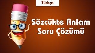 LGS Türkçe Sözcükte Anlam Soru Çözümü