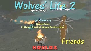 Roblox - Wolves' Life 2 - Friends #2 - HD