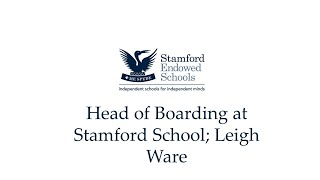 Head of Boarding at Stamford School; Leigh Ware