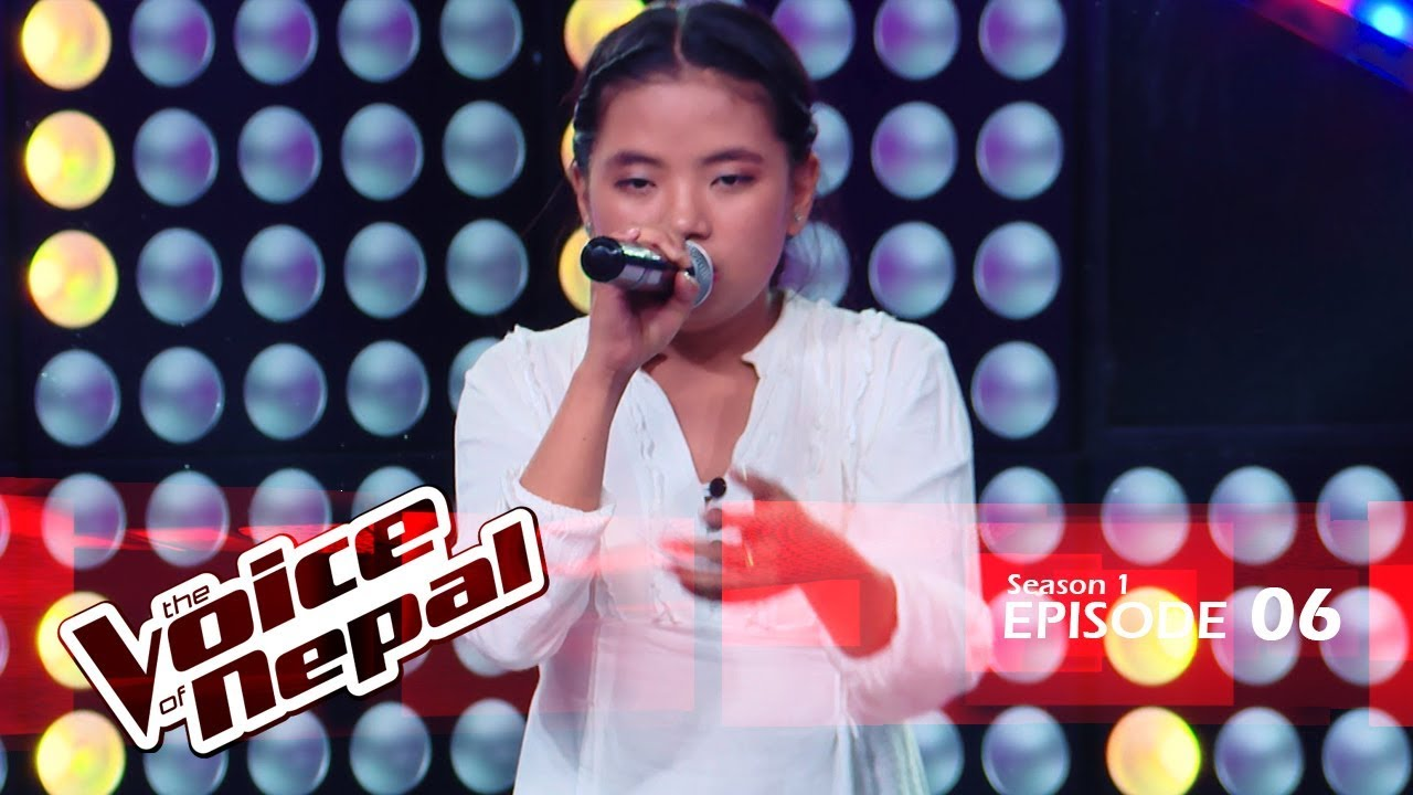The Voice Of Nepal - S1 E06  Blind Audition