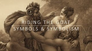 Riding the Goat | Symbols and Symbolism