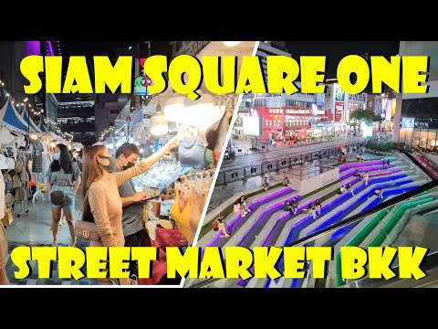 สยามสแควร์ BANGKOK Siam Square One Street Night Market