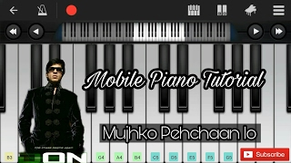 Mujhko pehchaanlo (don) easy mobile perfect piano