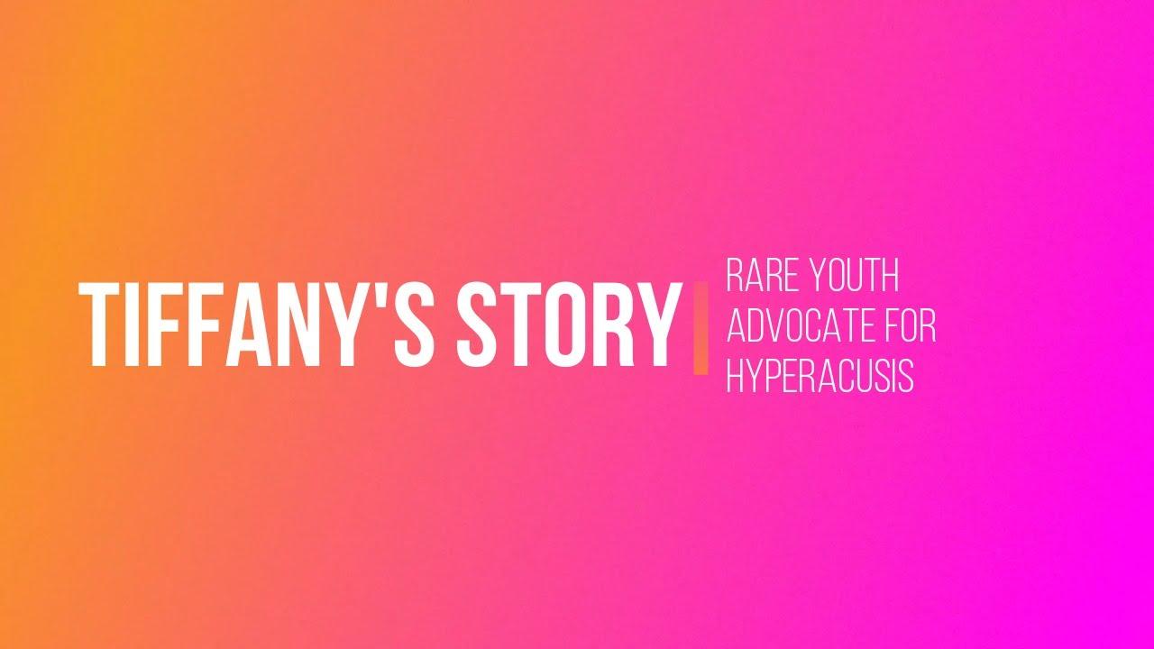 Hyperacusis - Tiffany's story