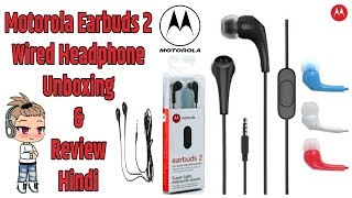 Motorola Earbuds 2 Wired Headphone Unboxing & Review Hindi | Budget Headphone