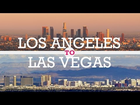 Los Angeles To Las Vegas