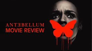 Antebellum   2020   Movie Review   Janelle Monae   Spoiler free  