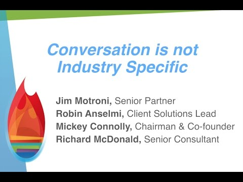 Conversation Is Not Industry Specific