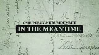 OMB Peezy - Sleep At Night [Official Audio]