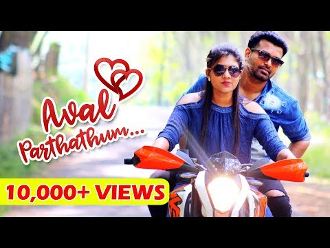 Aval Parthathum - New Tamil Album Song 2018 | Latest Tamil Music Video | Cute Love Song HD
