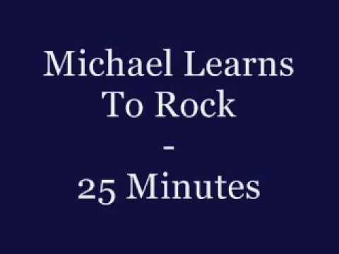 Michael Learns to rock - 25 minutes with lyrics