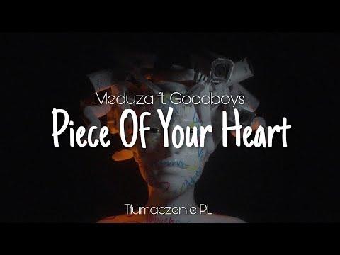 Meduza ft Goodboys - Piece Of Your Heart Tłumaczenie PL