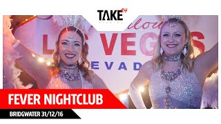 Fever Nightclub - Bridgwater 31/12/16
