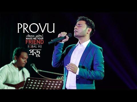 Iqbal HJ    PROVU    Official Concert Version