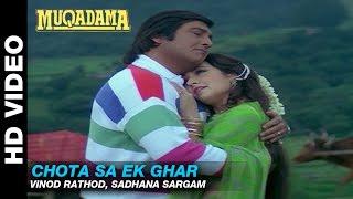 Chota Sa Ek Ghar - Muqadma | Vinod Rathod, Sadhana Sargam | Vinod Khanna & Zeba