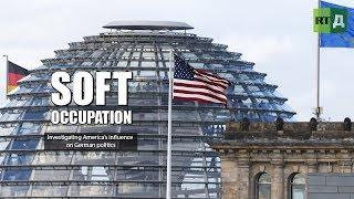 Soft Occupation. Investigating America's influence on German politics